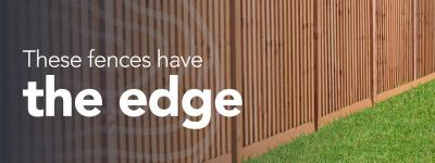 These Fences have the Edge…